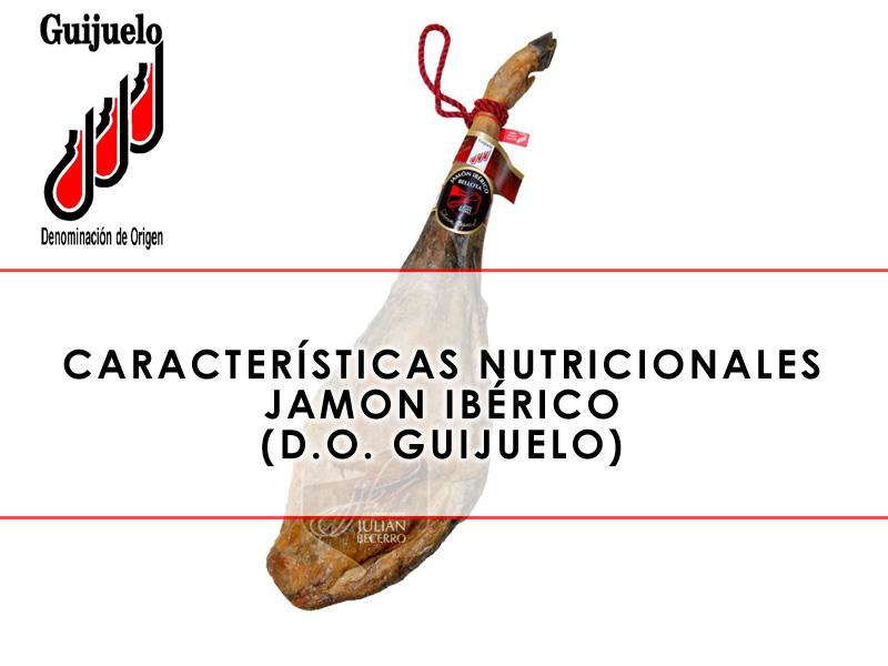 características nutricionales jamón ibérico D.O. Guijuelo