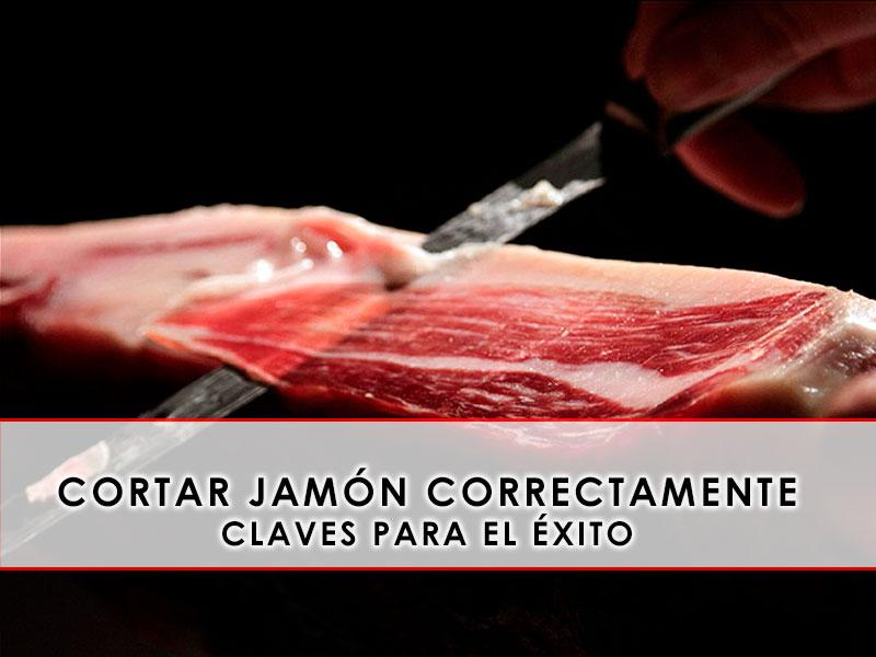 Cómo cortar jamón correctamente