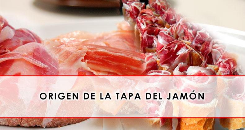 origen de la tapa del jamon