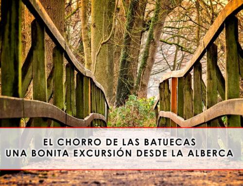 El Chorro de las Batuecas, una bonita excursión desde La Alberca