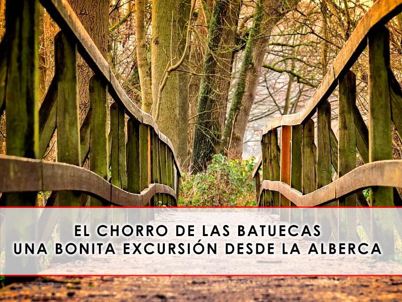 El Chorro de las Batuecas, una bonita excursión desde La Alberca - Espacio del Jamón